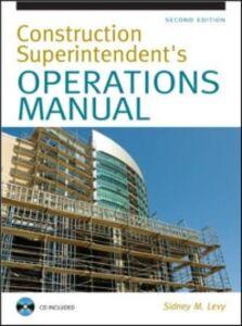 Foto Cover di Construction Superintendent Operations Manual, Ebook inglese di Sidney Levy, edito da McGraw-Hill Education