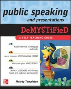 Foto Cover di Public Speaking and Presentations Demystified, Ebook inglese di Melody Templeton, edito da McGraw-Hill Education