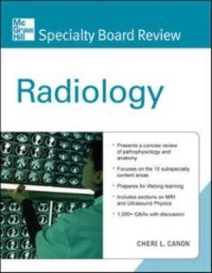 Foto Cover di McGraw-Hill Specialty Board Review Radiology, Ebook inglese di Cheri Canon, edito da McGraw-Hill Education
