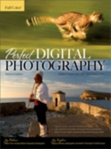 Foto Cover di Perfect Digital Photography Second Edition, Ebook inglese di Jay Dickman,Jay Kinghorn, edito da McGraw-Hill Education