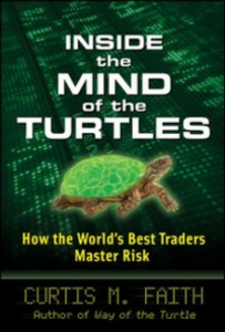 Ebook in inglese Inside the Mind of the Turtles: How the World's Best Traders Master Risk Faith, Curtis