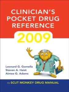 Ebook in inglese Clinician's Pocket Drug Reference 2009 Adams, Aimee G. , Gomella, Leonard G. , Haist, Steven A.