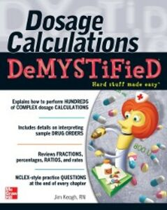 Ebook in inglese Dosage Calculations Demystified Keogh, Jim