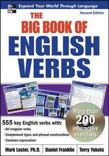 The big book of english verbs. Con CD-ROM - Mark Lester,Daniel Franklin,Terry Yokota - copertina