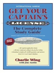 Ebook in inglese Get Your Captain's License, Fourth Edition Wing, Charlie