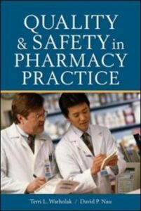 Ebook in inglese Quality and Safety in Pharmacy Practice Nau, David P. , Warholak, Terri L.