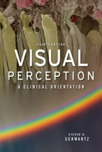 Ebook in inglese Visual Perception: A Clinical Orientation, Fourth Edition Schwartz, Steven