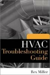 HVAC Troubleshooting Guide - Rex Miller - cover