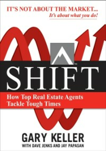 Ebook in inglese SHIFT: How Top Real Estate Agents Tackle Tough Times (PAPERBACK) Jenks, Dave , Keller, Gary , Papasan, Jay