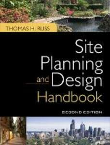 Site Planning and Design Handbook, Second Edition - Thomas H. Russ - cover
