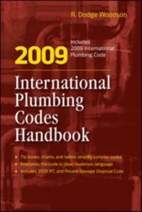 Foto Cover di 2009 International Plumbing Codes Handbook, Ebook inglese di R. Woodson, edito da McGraw-Hill Education