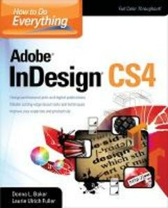How To Do Everything Adobe InDesign CS4 - Donna Baker,Laurie Fuller - cover