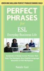 Perfect Phrases ESL Everyday Business - Natalie Gast - cover
