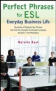 Foto Cover di Perfect Phrases ESL Everyday Business, Ebook inglese di Natalie Gast, edito da McGraw-Hill Education