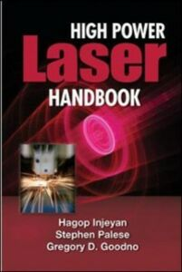 Ebook in inglese High Power Laser Handbook Goodno, Gregory , Injeyan, Hagop