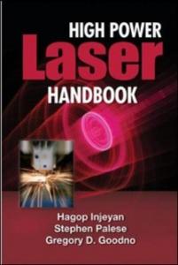 Ebook in inglese High Power Laser Handbook Goodno, Gregory , Injeyan, Hagop
