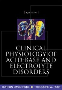 Ebook in inglese Clinical Physiology of Acid-Base and Electrolyte Disorders Post, Theodore , Rose, Burton
