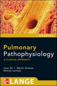 Foto Cover di Pulmonary Pathophysiology: A Clinical Approach, Third Edition, Ebook inglese di AA.VV edito da McGraw-Hill Education