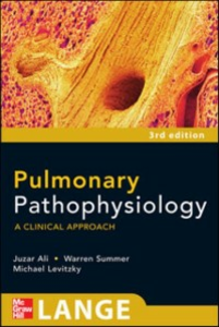 Ebook in inglese Pulmonary Pathophysiology: A Clinical Approach, Third Edition Ali, Juzar , Levitzky, Michael , Summer, Warren