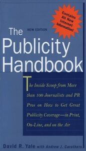 Ebook in inglese Publicity Handbook, New Edition Carothers, Andrew , Yale, David
