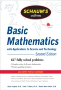Ebook in inglese Schaum's Outline of Basic Mathematics with Applications to Science and Technology, 2ed Kruglak, Haym , Mata-Toledo, Ramon , Moore, John