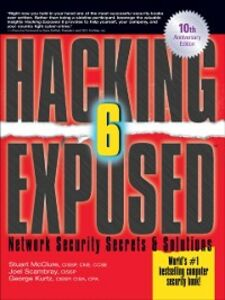Ebook in inglese Hacking Exposed, Sixth Edition Kurtz, George , McClure, Stuart , Scambray, Joel