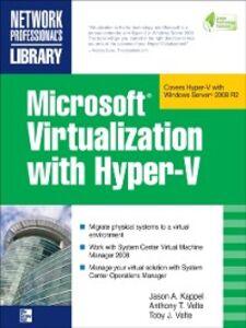 Foto Cover di Microsoft Virtualization with Hyper-V, Ebook inglese di AA.VV edito da McGraw-Hill Education