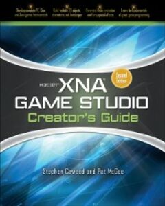Ebook in inglese Microsoft XNA Game Studio Creator's Guide, Second Edition Cawood, Stephen , McGee, Pat