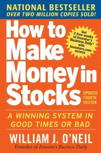 Ebook in inglese How to Make Money in Stocks: A Winning System in Good Times and Bad, Fourth Edition O'Neil, William