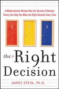 Foto Cover di Right Decision, Ebook inglese di James Stein, edito da McGraw-Hill Education