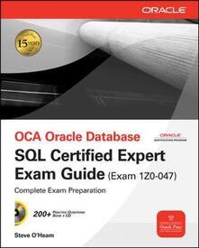 OCA Oracle database SQL certified expert exam guide (exam 1Z0-047) - Steve O'Hearn - copertina