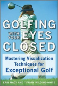 Ebook in inglese Golfing with Your Eyes Closed Macy, Erin , Wilding-White, Tiffany