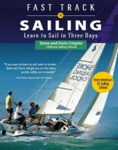 Ebook in inglese Fast Track to Sailing Colgate, Doris , Colgate, Steve