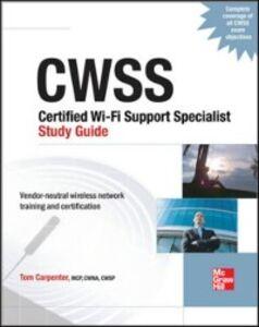 Foto Cover di CWTS Certified Wireless Technology Specialist Study Guide (Exam PW0-070), Ebook inglese di Tom Carpenter, edito da McGraw-Hill Education