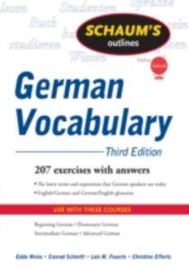 Ebook in inglese Schaum's Outline of German Vocabulary, 3ed Effertz, Christine , Feuerle, Lois , Schmitt, Conrad , Weiss, Edda