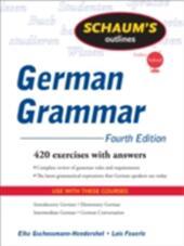 Schaum's Outline of German Grammar, 4ed