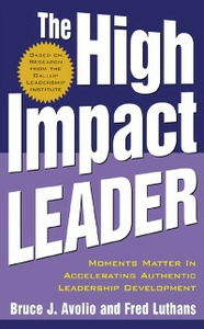 Ebook in inglese High Impact Leader Avolio, Bruce , Luthans, Fred