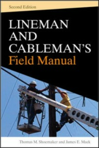 Ebook in inglese Lineman and Cablemans Field Manual, Second Edition Mack, James , Shoemaker, Thomas