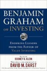Benjamin Graham on Investing: Enduring Lessons from the Father of Value Investing - Benjamin Graham,Rodney G. Klein - cover