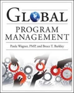 Ebook in inglese Global Program Management Barkley, Bruce , Wagner, Paula
