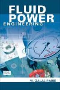 Fluid Power Engineering - M. Galal Rabie - cover