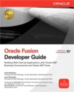 Foto Cover di Oracle Fusion Developer Guide, Ebook inglese di Lynn Munsinger,Frank Nimphius, edito da McGraw-Hill Education