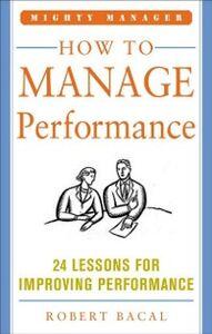 Foto Cover di How to Manage Performance (POD), Ebook inglese di Robert Bacal, edito da McGraw-Hill Education