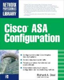 Cisco ASA configuration - Richard A. Deal - copertina