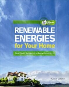 Ebook in inglese Renewable Energies for Your Home: Real-World Solutions for Green Conversions Gehrke, Russel
