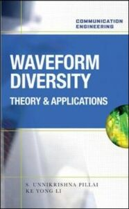 Foto Cover di Waveform Diversity: Theory & Applications, Ebook inglese di AA.VV edito da McGraw-Hill Education