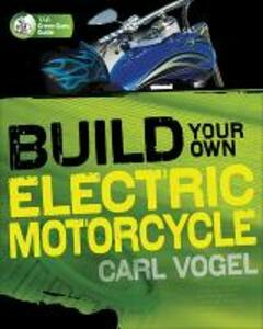 Build Your Own Electric Motorcycle - Carl Vogel - cover