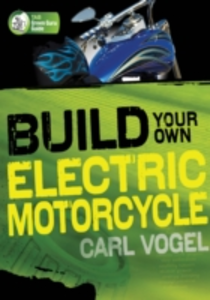Ebook in inglese Build Your Own Electric Motorcycle Vogel, Carl