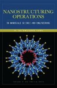 Nanostructuring operations in nanoscale science and engineering - Kal Sharma - copertina