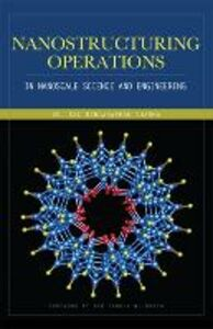 Libro Nanostructuring operations in nanoscale science and engineering Kal Sharma